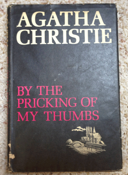 Agatha Christie, Hardcover Books, 1968, First Edition, By the Pricking of My Thumbs